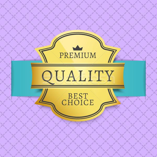 最良の選択 プレミアム 品質 ラベル ストックフォト © robuart