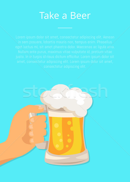 Take Beer Poster with Hand Hold Traditional Glass Stock photo © robuart