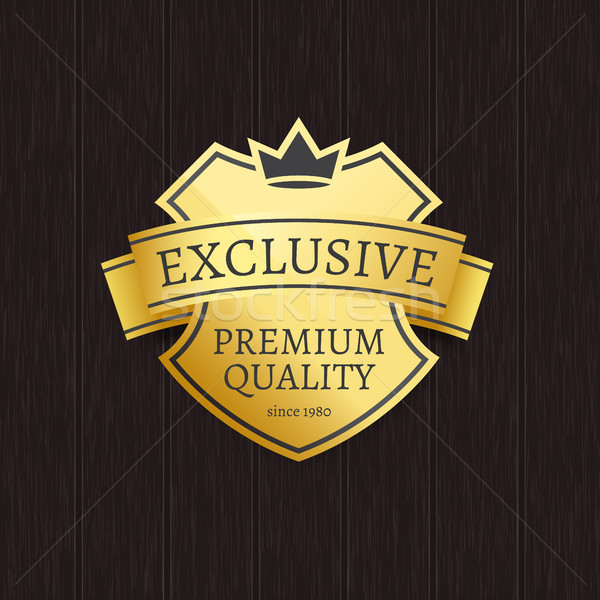 Exclusive Premium Quality Golden Crowned Label Stock photo © robuart