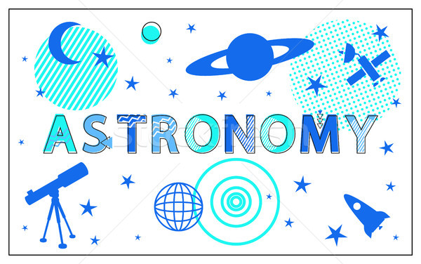 Astronomy Poster and Stars Set Vector Illustration Stock photo © robuart