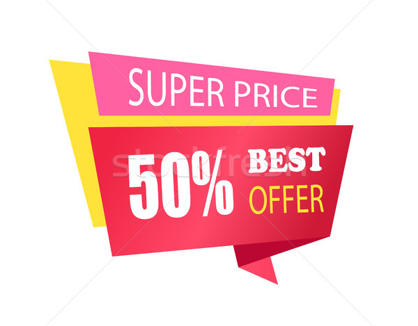 Super Price 50 Off Best Offer Label with Info Stock photo © robuart