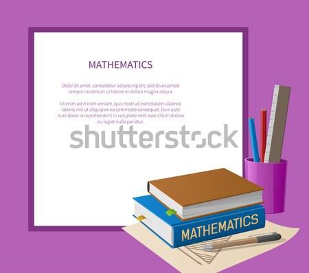 физика математика учебники канцтовары пластиковых стоять Сток-фото © robuart