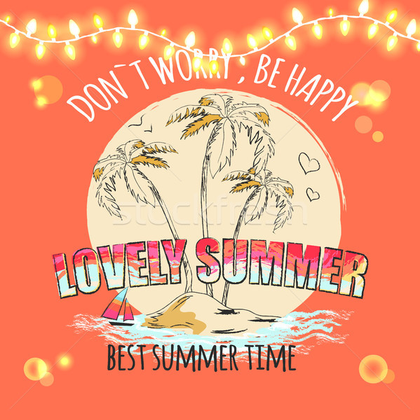 Don t Worry be Happy Lovely Summer Best Summertime Stock photo © robuart
