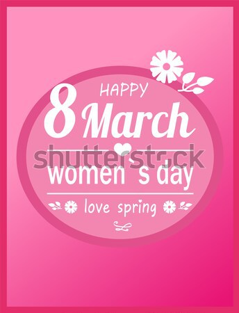 8 March Greeting Card International Womens Day Stock photo © robuart