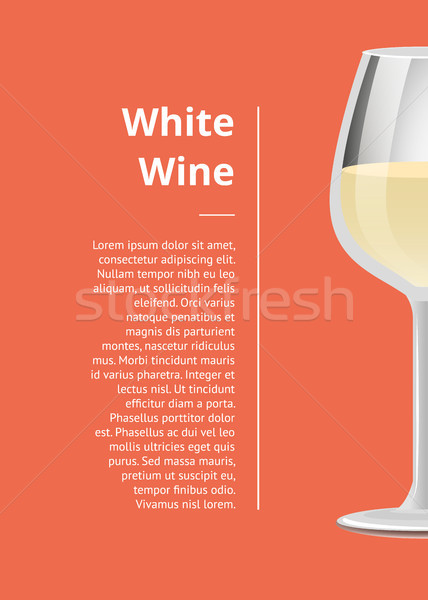 White Wine Promotional Poster with Wineglass Text Stock photo © robuart