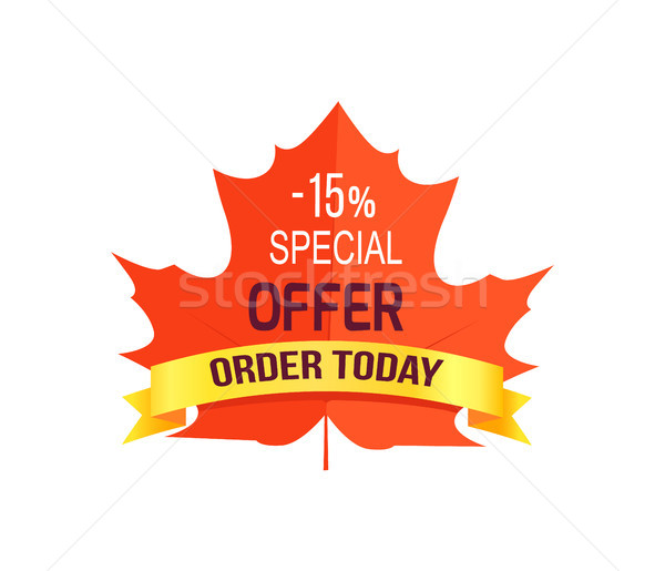 -15 Special Offer Order Today Vector Illustration Stock photo © robuart