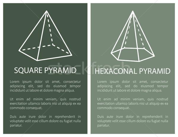 Square and Hexagonal Pyramid Geometric Shapes Set Stock photo © robuart