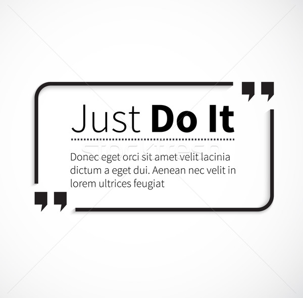 Phrase Just Do It in Isolation Quotes Stock photo © robuart