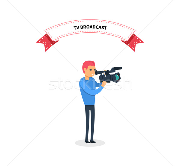 TV Broadcast Man Operator Design Flat Stock photo © robuart