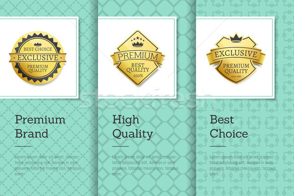 Premium Brand High Quality Best Choice Gold Labels Stock photo © robuart