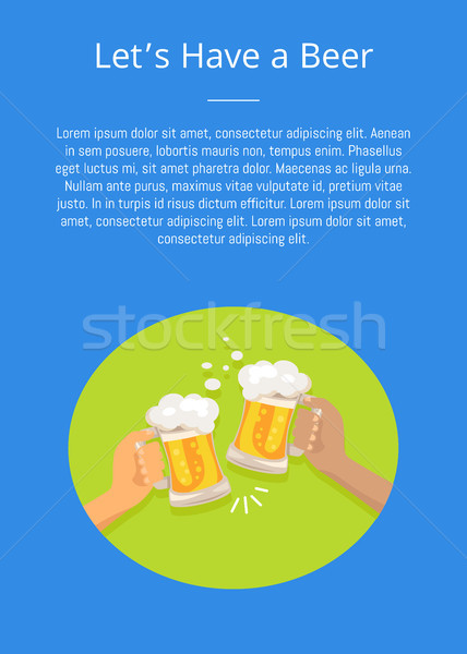 Lets have Beer Poster with Friends Holding Glasses Stock photo © robuart
