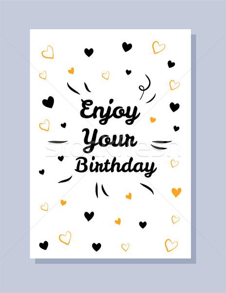Tadını çıkarmak doğum günü kartpostal kart başlık kalpler Stok fotoğraf © robuart