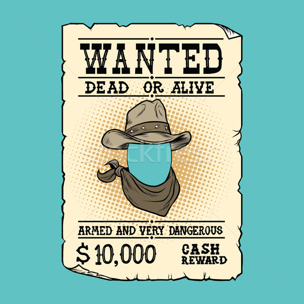 Western ad wanted dead or alive Stock photo © rogistok