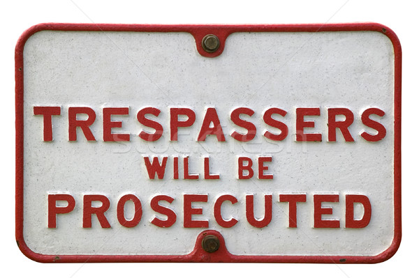 Old sign 'Trespassers' Stock photo © RTimages