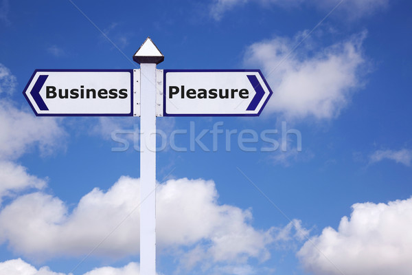 Business and Pleasure sign Stock photo © RTimages