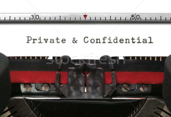 Typewriter Private and Confidential Stock photo © RTimages