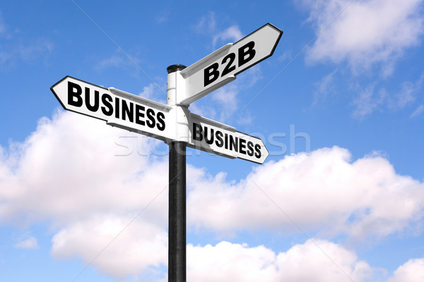 B2B signpost Stock photo © RTimages