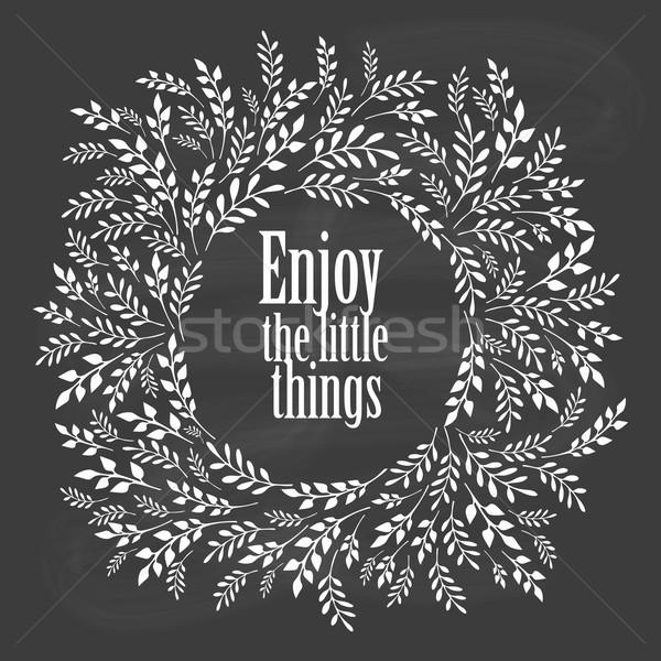 Desfrutar pequeno coisas tipografia cartaz floral Foto stock © rumko