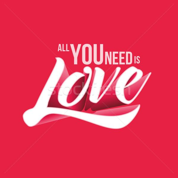 Tous besoin amour vecteur typographique design Photo stock © sgursozlu