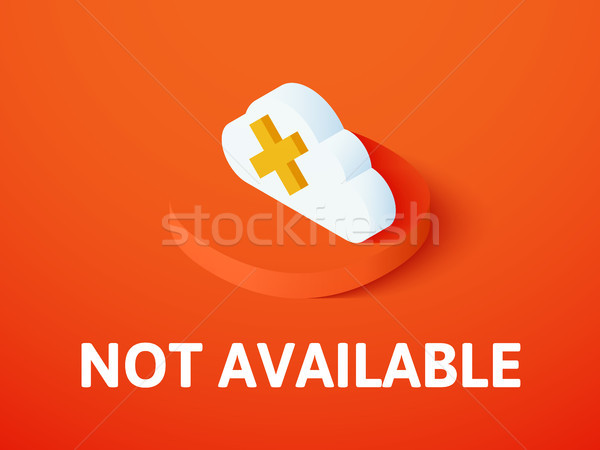 Not aviable isometric icon, isolated on color background Stock photo © sidmay