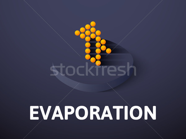 Evaporation isometric icon, isolated on color background Stock photo © sidmay