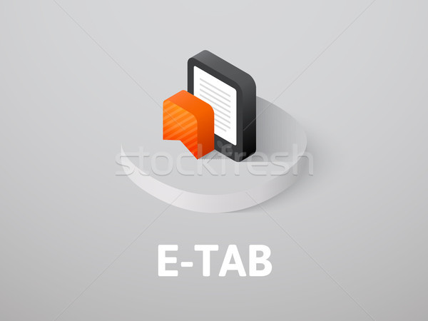 E-Tab isometric icon, isolated on color background Stock photo © sidmay