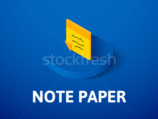 Note paper isometric icon, isolated on color background Stock photo © sidmay