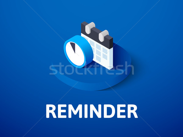 Reminder isometric icon, isolated on color background Stock photo © sidmay