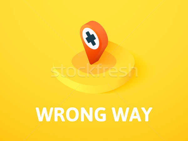 Wrong way isometric icon, isolated on color background Stock photo © sidmay