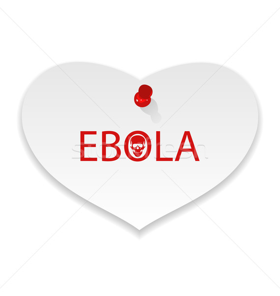 Warning epidemic Ebola virus, paper memo Stock photo © smeagorl