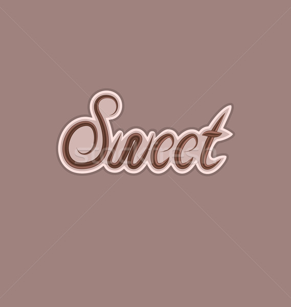 Sweet text made of chocolate, design element Stock photo © smeagorl