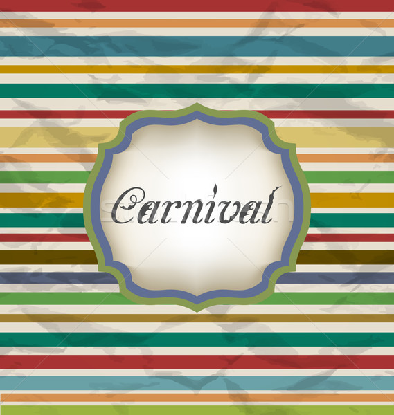 Old colorful card with advertising header for carnival Stock photo © smeagorl