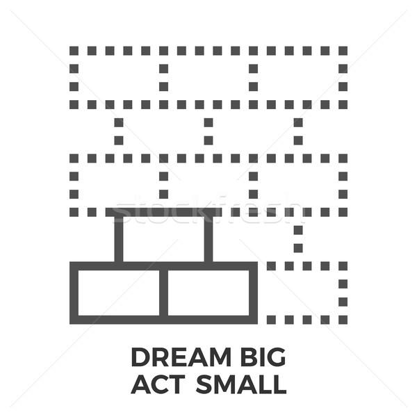Sonho grande agir pequeno fino linha Foto stock © smoki