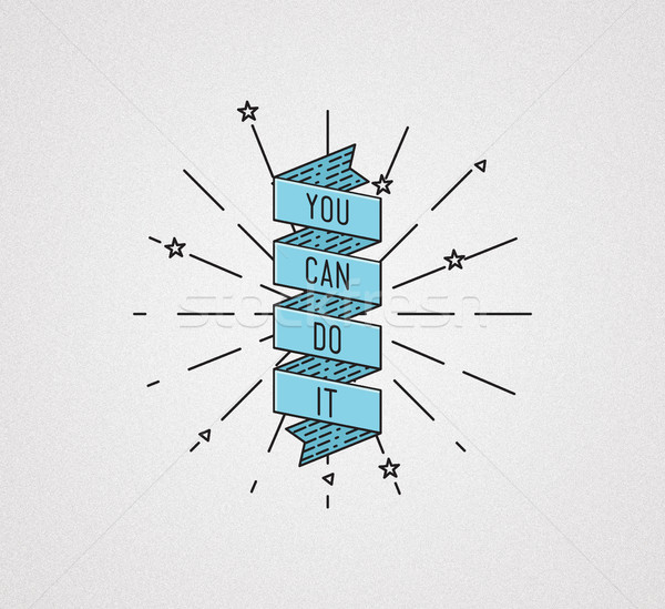 You can do it. Inspirational illustration, motivational quote Stock photo © softulka