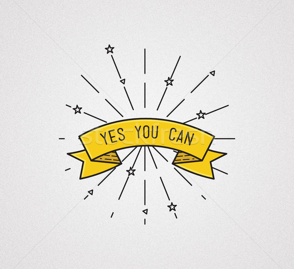 yes you can. Inspirational illustration, motivational quote Stock photo © softulka