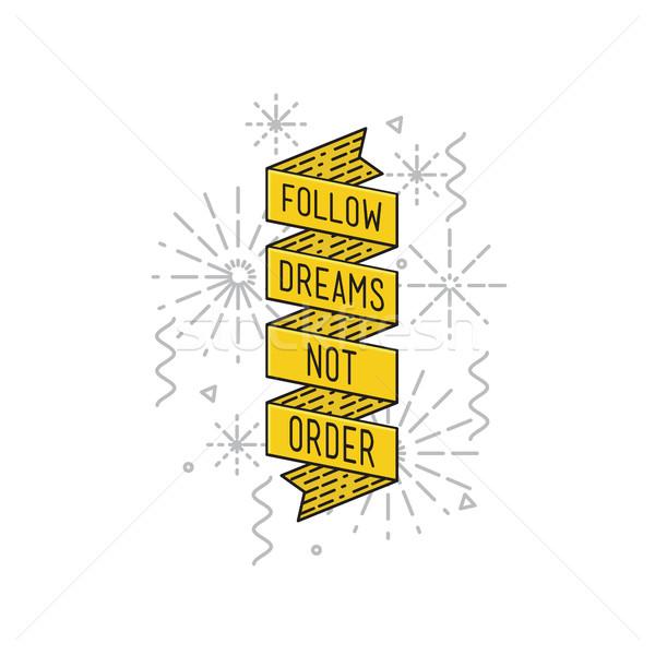 Düşler değil sipariş ilham verici tırnak işareti poster Stok fotoğraf © softulka