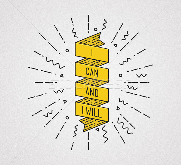 I can and  will. Inspirational illustration, motivational quote Stock photo © softulka