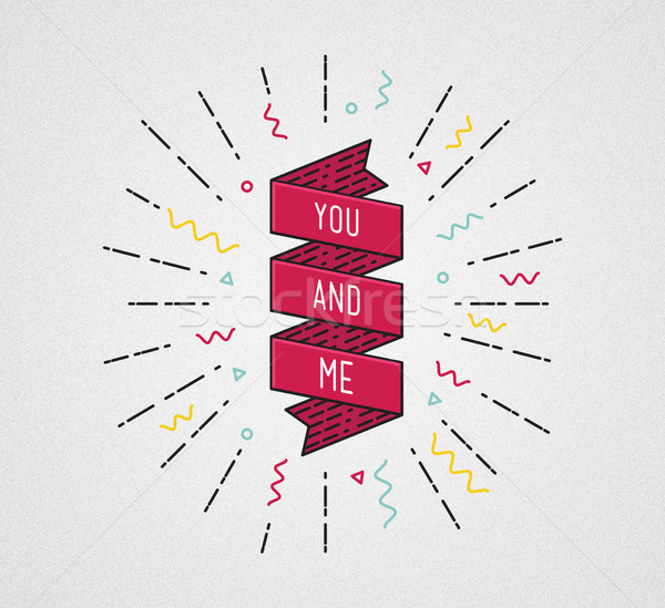 You and me. Color inspirational quotes typographic poster Stock photo © softulka