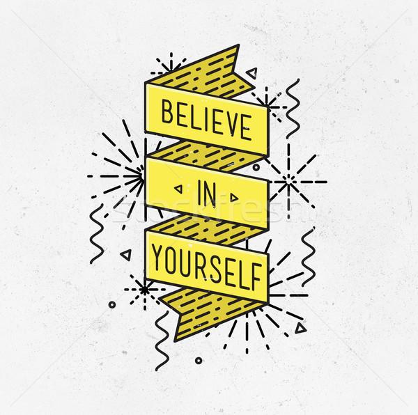 Magad inspiráló illusztráció motivációs idézetek tipográfiai Stock fotó © softulka