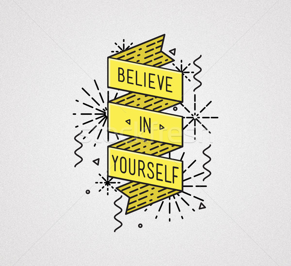 Belive in yourself Inspirational illustration, motivational quotes Stock photo © softulka
