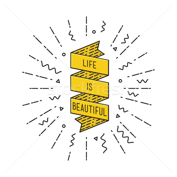 Stock photo: Life is beautiful. Inspirational vector illustration, motivational quotes