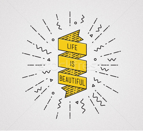 Life is beautiful. Inspirational illustration, motivational quote Stock photo © softulka