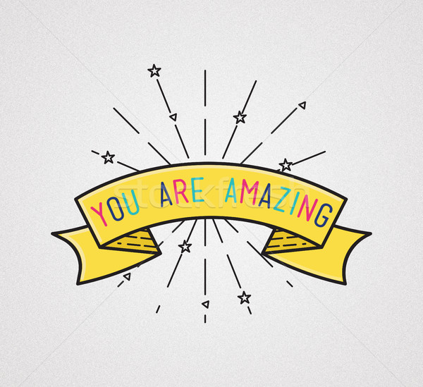 You are amasing Inspirational illustration, motivational quotes Stock photo © softulka