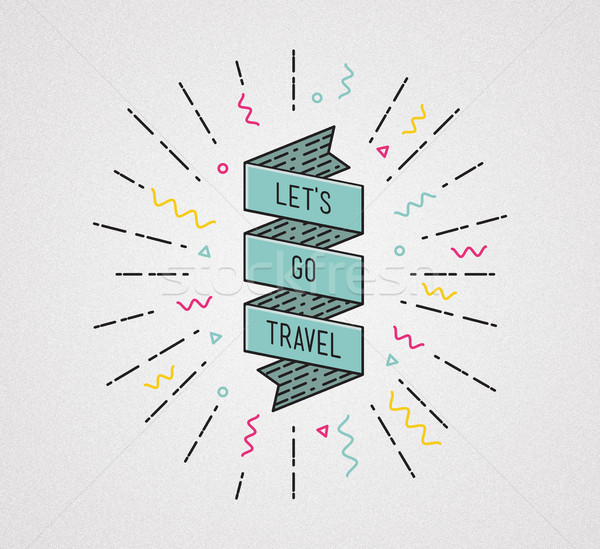 Lets go travel. Inspirational illustration, motivational quote Stock photo © softulka
