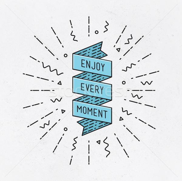 Tadını çıkarmak an ilham verici örnek motivasyon tırnak işareti Stok fotoğraf © softulka