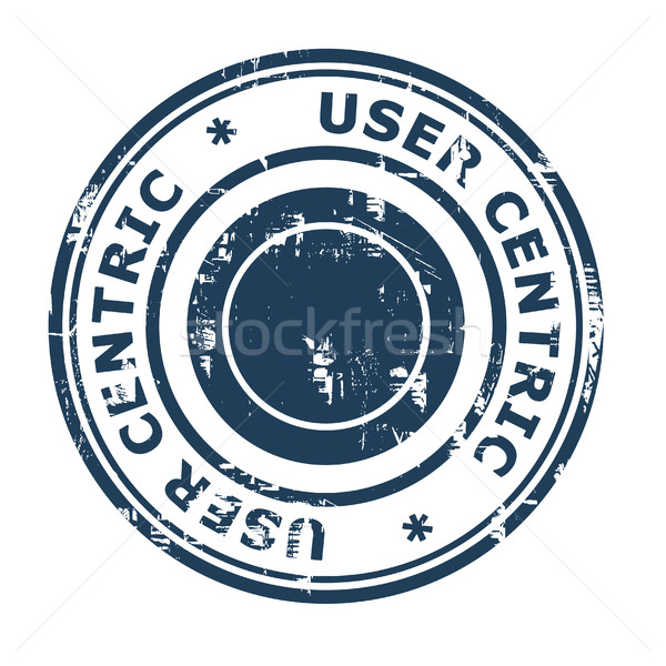 User centric business concept rubber stamp Stock photo © speedfighter
