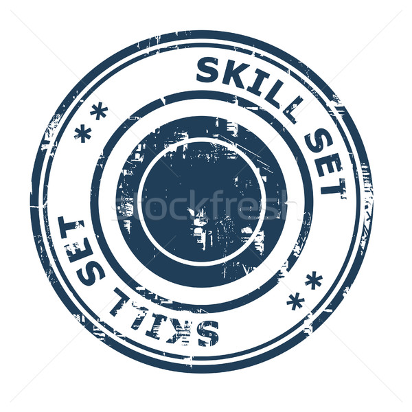 Skill set business concept rubber stamp Stock photo © speedfighter