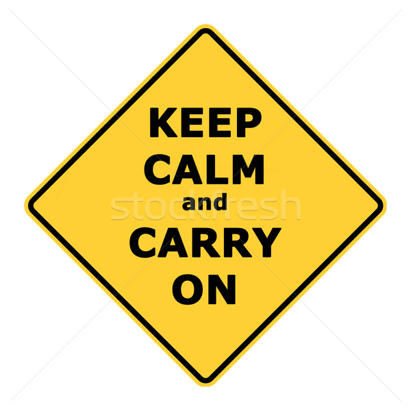 Keep calm and carry on sign Stock photo © speedfighter
