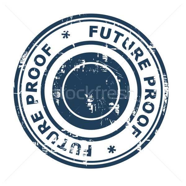 Future proof business concept rubber stamp Stock photo © speedfighter