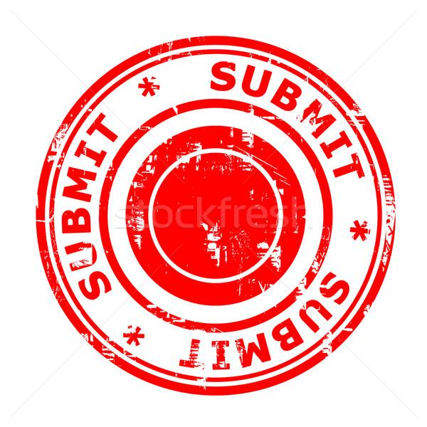Submit concept stamp Stock photo © speedfighter